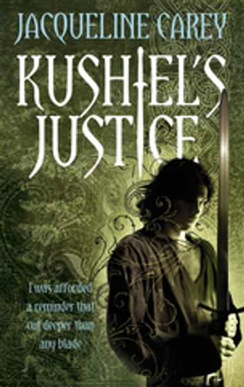 Kushiel's Justice - Treason's Heir: Book Two ebook by Jacqueline Carey