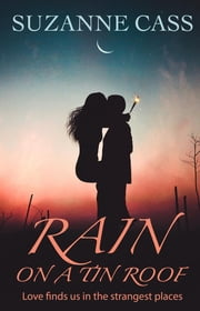 Rain on a Tin Roof ebook by Suzanne Cass