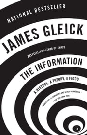 The Information - A History, a Theory, a Flood ebook by James Gleick