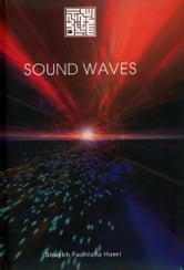 Sound Waves ebook by Shaykh Fadhlalla Haeri
