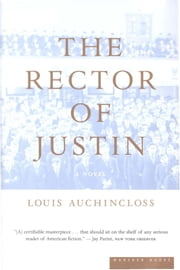 The Rector of Justin - A Novel ebook by Louis Auchincloss