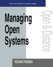 Managing Open Systems ebook by Freeman, Richard