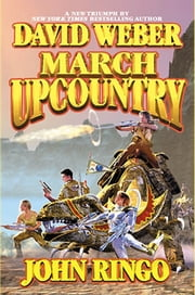 March Upcountry ebook by David Weber,John Ringo