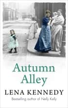 Autumn Alley ebook by Lena Kennedy