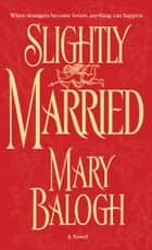 Slightly Married ebook by