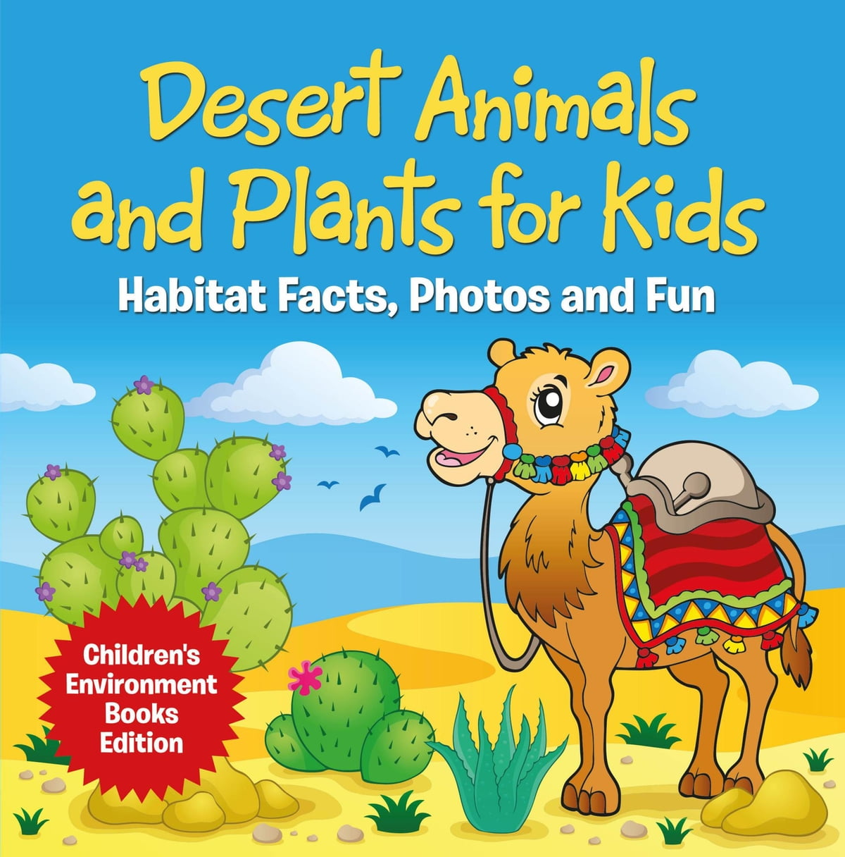 Desert Animals And Plants For Kids: Habitat Facts, Photos