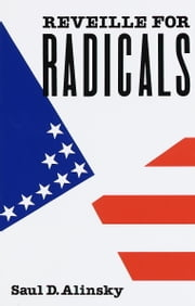 Reveille for Radicals ebook by Saul Alinsky