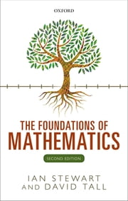 The Foundations of Mathematics ebook by Ian Stewart, David Tall