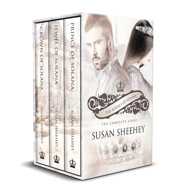 Royals of Solana: The Complete Series - The Royals of Solana Series, #5 ebook by Susan Sheehey