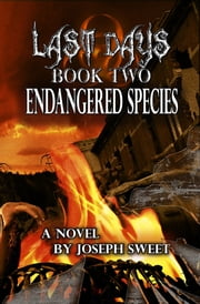 Endangered Species ebook by Joseph Sweet