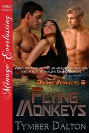 Flying Monkeys ebook by Tymber Dalton
