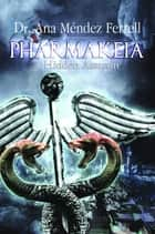Pharmakeia: A Hidden Assassin 2016 ebook by Ana Mendez Ferrell