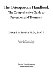 The Osteoporosis Handbook ebook by Sydney Lou Bonnick