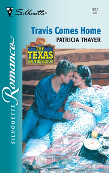 Travis Comes Home ebook by Patricia Thayer