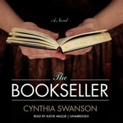 The Bookseller - A Novel audiobook by Cynthia Swanson