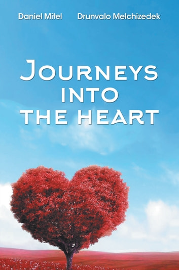Journeys into the heart ebook by drunvalo melchizedek journeys into the heart ebook by drunvalo melchizedekdaniel mitel fandeluxe Epub