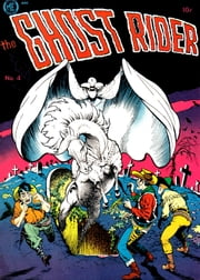 The Ghost Rider, Number 4, The Greedy Ghosts of Boot Hill ebook by Yojimbo Press LLC,Magazine Enterprises,Ray Krank