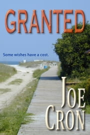Granted ebook by Joe Cron