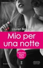 Mio per una notte ebook by Lauren Blakely