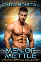 Men of Mettle Cyborg Romance Collection 電子書 by Cara Bristol