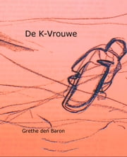 De K-vrouwe ebook by Kobo.Web.Store.Products.Fields.ContributorFieldViewModel