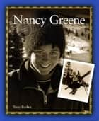 Nancy Greene ebook by Terry Barber