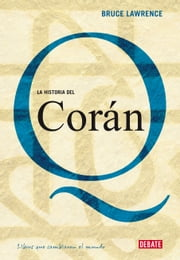 La historia del Corán ebook by Bruce Lawrence