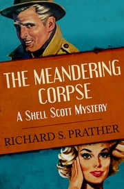 The Meandering Corpse ebook by Richard S. Prather