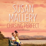 Chasing Perfect audiobook by Susan Mallery