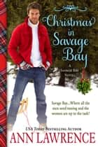 Christmas in Savage Bay ebook by Ann Lawrence
