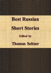 Best Russian Short Stories ebook by Thomas Seltzer