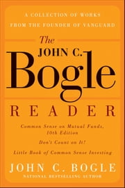 The John C. Bogle Reader ebook by John C. Bogle