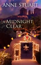 A Midnight Clear ebook by Anne Stuart