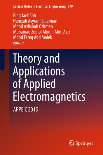 Theory and applications of applied electromagnetics ebook by theory and applications of applied electromagnetics appeic 2015 ebook by fandeluxe Choice Image