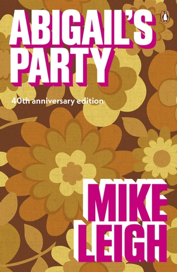 Abigail's Party ebook by Mike Leigh