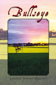 Bullseye ebook by Lannah Sawers-Diggins