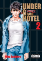 Under Grand Hotel ebook by Mika Sadahiro