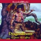 Dragondrums audiobook by Anne McCaffrey
