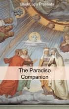 The Paradiso Companion ebook by BookCaps