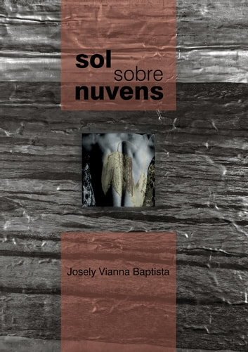 Sol sobre nuvens eBook by Josely Vianna Baptista