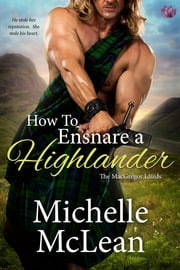 How to Ensnare a Highlander ebook by Michelle McLean