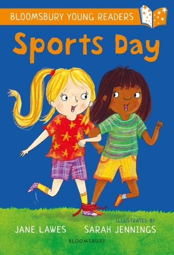 Sports Day: A Bloomsbury Young Reader ebook by Jane Lawes