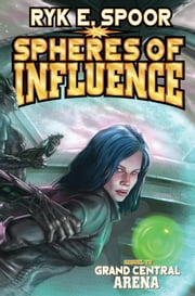 Spheres of Influence ebook by Ryk E. Spoor
