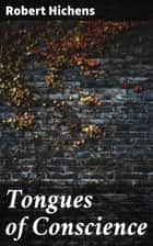 Tongues of Conscience ebook by