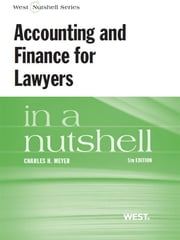 Accounting and Finance for Lawyers in a Nutshell, 5th ebook by Charles Meyer
