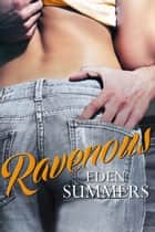 Ravenous (novella) (Novella) ebook by Eden Summers