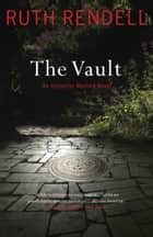 The Vault ebook by Ruth Rendell
