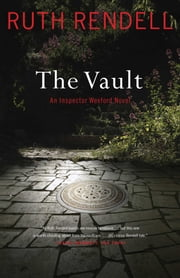The Vault - An Inspector Wexford Novel ebook by Ruth Rendell