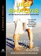 Nothing to Lose ebook by Jill Shalvis
