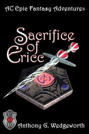 Sacrifice of Ericc ebook by Anthony G. Wedgeworth